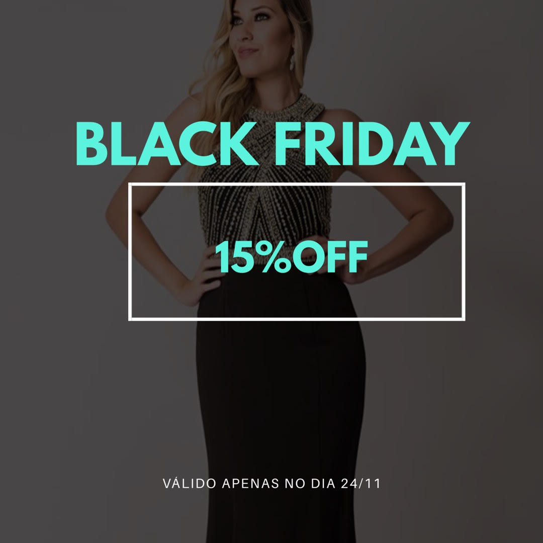 Black Friday Fino Traje! Todos os Vestidos com 15% OFF!